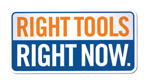 Right Tools - Right Now